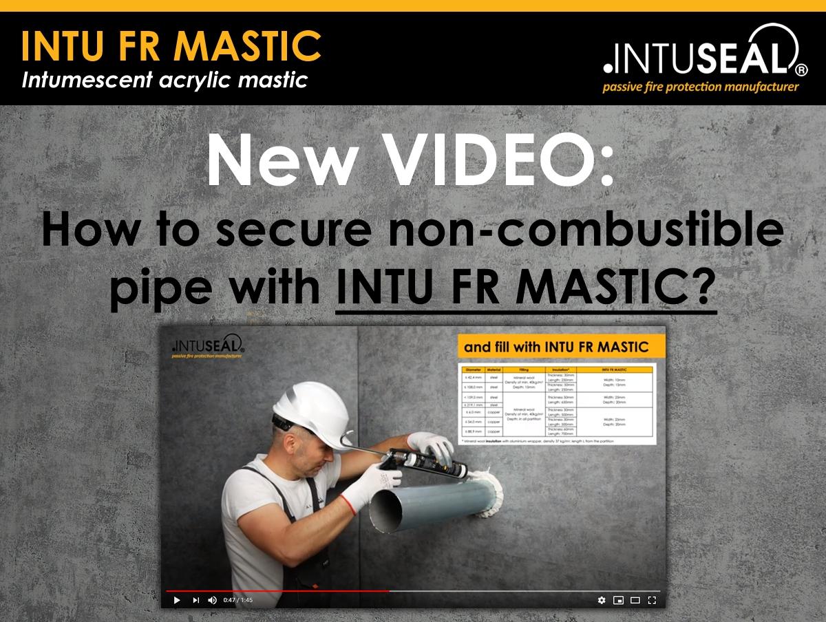 INTU_FR_MASTIC_non-combistuble_pipes_video_EN